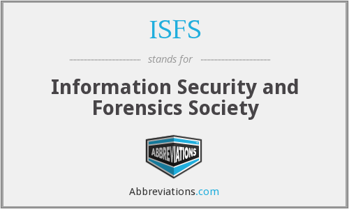 ISFS - Information Security and Forensics Society