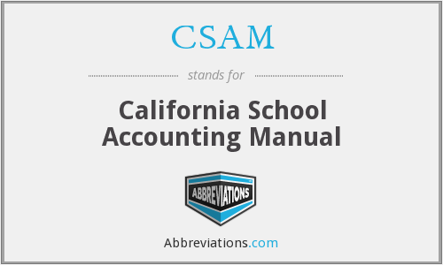 CSAM - California School Accounting Manual