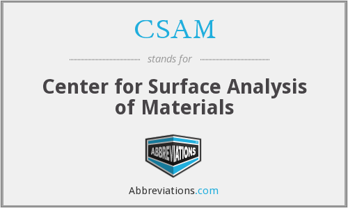 CSAM - Center for Surface Analysis of Materials