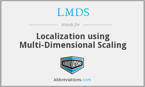 LMDS - Localization using Multi-Dimensional Scaling
