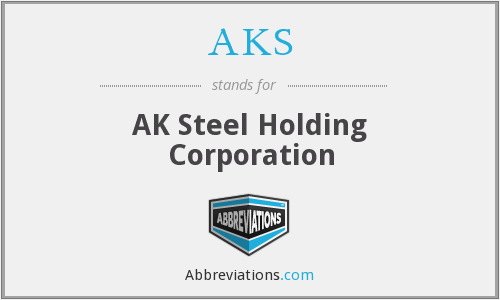 AKS - AK Steel Holding Corporation