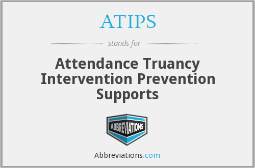 ATIPS - Attendance Truancy Intervention Prevention Supports