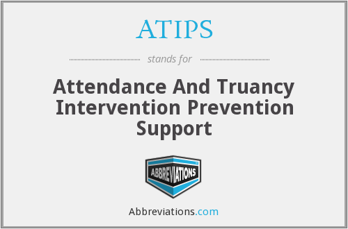 ATIPS - Attendance And Truancy Intervention Prevention Support