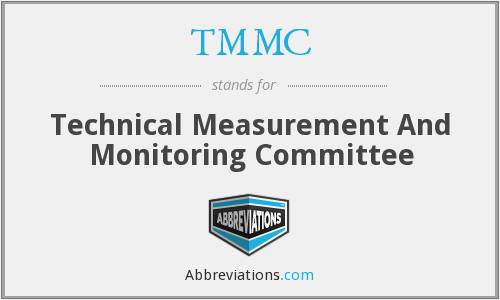 TMMC - Technical Measurement And Monitoring Committee