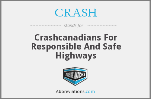 CRASH - Crashcanadians For Responsible And Safe Highways
