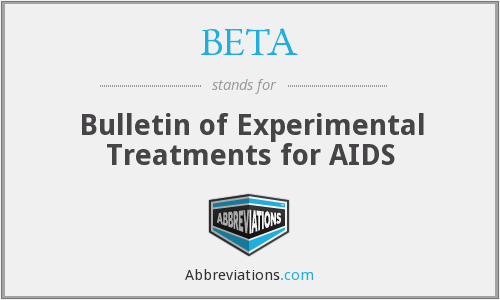BETA - Bulletin of Experimental Treatments for AIDS