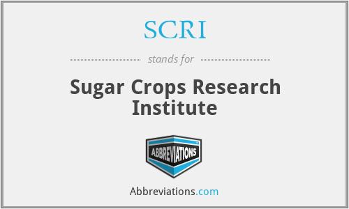 SCRI - Sugar Crops Research Institute