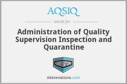 AQSIQ - Administration of Quality Supervision Inspection and Quarantine
