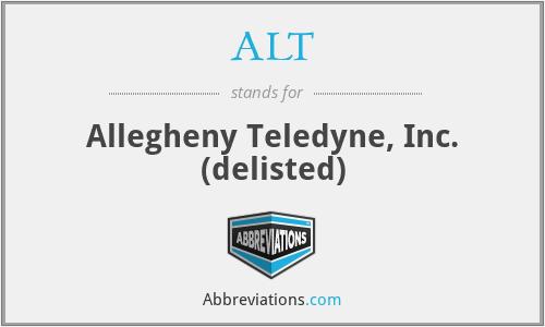 ALT - Allegheny Teledyne, Inc. (delisted)