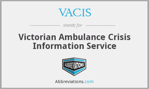 VACIS - Victorian Ambulance Crisis Information Service