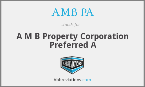 AMB PA - A M B Property Corporation Preferred A
