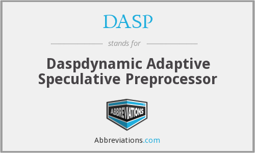 DASP - Daspdynamic Adaptive Speculative Preprocessor