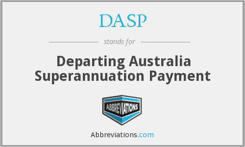 DASP - Departing Australia Superannuation Payment