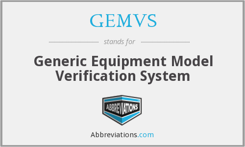 GEMVS - Generic Equipment Model Verification System