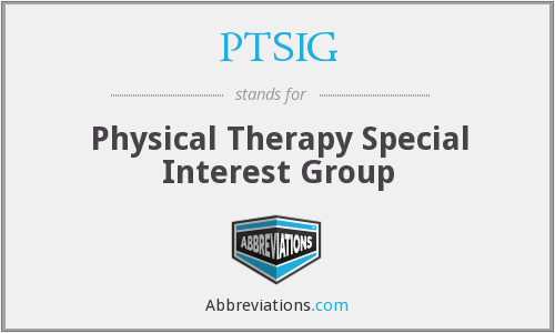 PTSIG - Physical Therapy Special Interest Group