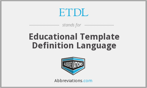 ETDL - Educational Template Definition Language