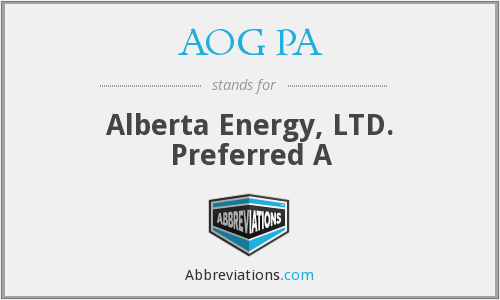 AOG PA - Alberta Energy, LTD. Preferred A