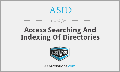 ASID - Access Searching And Indexing Of Directories