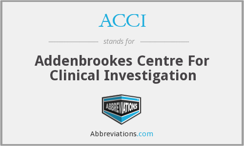 ACCI - Addenbrookes Centre For Clinical Investigation