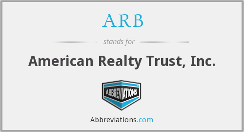 ARB - American Realty Trust, Inc.