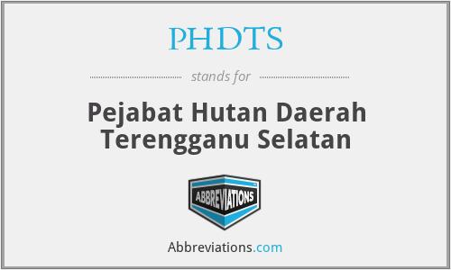 PHDTS - Pejabat Hutan Daerah Terengganu Selatan