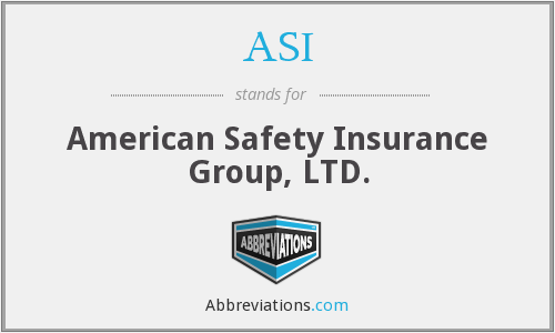 ASI - American Safety Insurance Group, LTD.