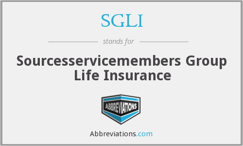 SGLI - Sourcesservicemembers Group Life Insurance