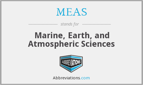 MEAS - Marine, Earth, and Atmospheric Sciences