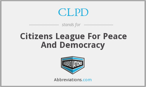 CLPD - Citizens League For Peace And Democracy