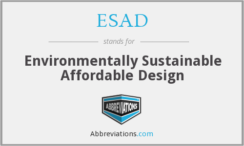 ESAD - Environmentally Sustainable Affordable Design