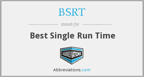 BSRT - Best Single Run Time