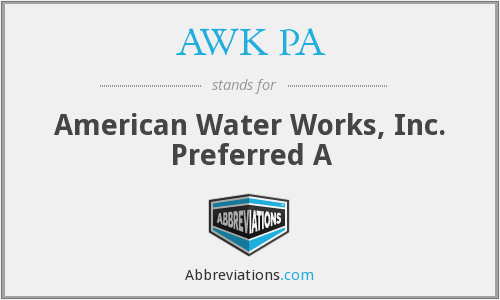 AWK PA - American Water Works, Inc. Preferred A