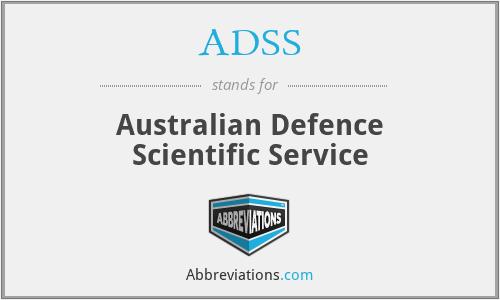 ADSS - Australian Defence Scientific Service