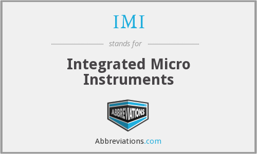 IMI - Integrated Micro Instruments