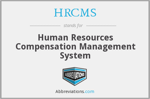 HRCMS - Human Resources Compensation Management System
