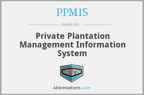 PPMIS - Private Plantation Management Information System