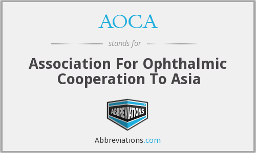 AOCA - Association For Ophthalmic Cooperation To Asia