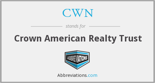CWN - Crown American Realty Trust