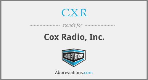 CXR - Cox Radio, Inc.