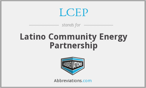 LCEP - Latino Community Energy Partnership