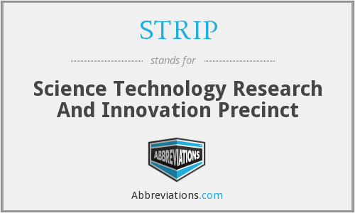 STRIP - Science Technology Research And Innovation Precinct