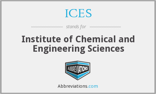 ICES - Institute Of Chemical And Engineering Sciences