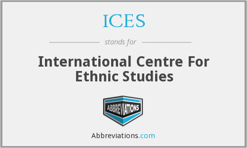 ICES - International Centre For Ethnic Studies