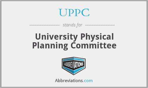 UPPC - University Physical Planning Committee
