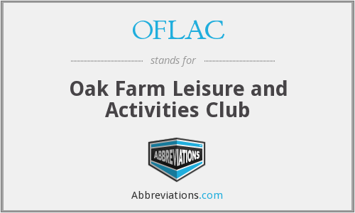 OFLAC - Oak Farm Leisure and Activities Club