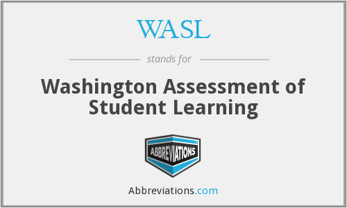 WASL - Washington Assessment of Student Learning