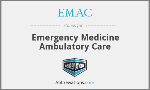 EMAC - Emergency Medicine Ambulatory Care