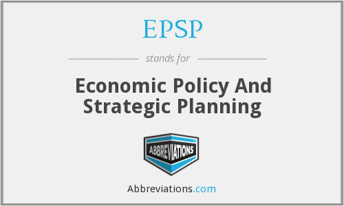 EPSP - Economic Policy And Strategic Planning