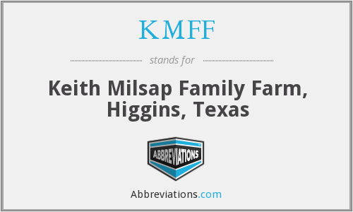 KMFF - Keith Milsap Family Farm, Higgins, Texas