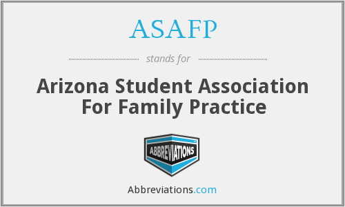 ASAFP - Arizona Student Association For Family Practice